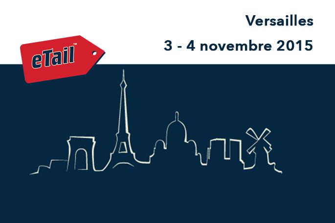 eTail France, conférence e-commerce 2015 à Versailles