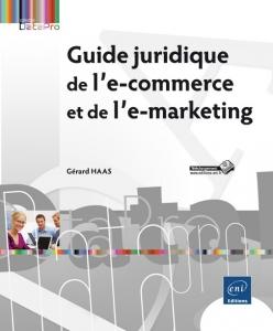"""Couverture du livre """"Guide juridique de l'e-commerce et de l'e-marketing"""